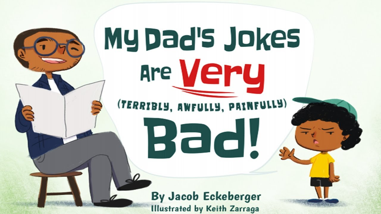 My Dad's Jokes are Very Terribly, Awfully, Painfully Bad | | Kids Books Read Aloud | Childrens Books
