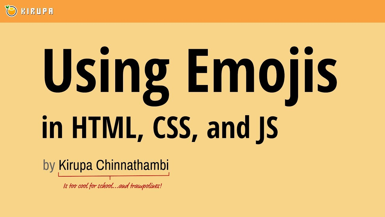 Using Emojis in HTML, CSS, and JavaScript | KIRUPA