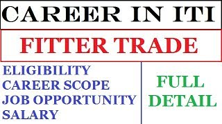 CAREER IN ITI | FITTER TRADE COURSE DETAIL INFORMATION