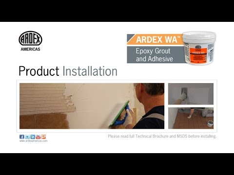 ARDEX WA™ Epoxy Grout and Adhesive - Demonstration