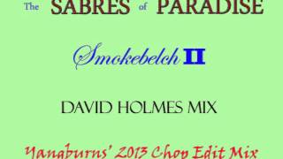 The Sabres of Paradise - Smokebelch II (David Holmes Remix)