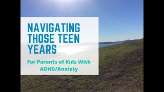 Parenting Teens with ADHD: Tips for success