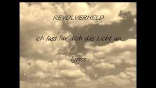 Revolverheld-ich lass für dich das Licht an lyrics