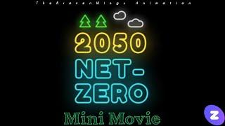 2050 Net Zero Mini Movie (2021)