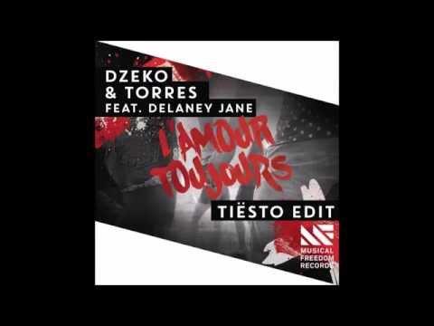 Dzeko & Torres – L'Amour Toujours (feat. Delaney Jane) [Tiësto Edit] [iTunes AAC M4A]