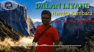Download DALAN LIYANE| Hendra kumbara| cover by Ali Mustopa|Ali Rose