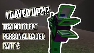 "[ROBLOX]: ""I GAVED UP?!?"" 