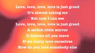 Love is Greed - Passion Pit LYRICS on screen