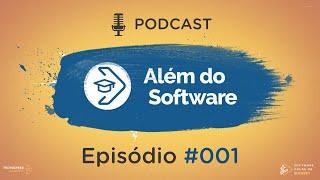 Como saber se a sua Software House está indo bem? | Podcast Além do Software #001