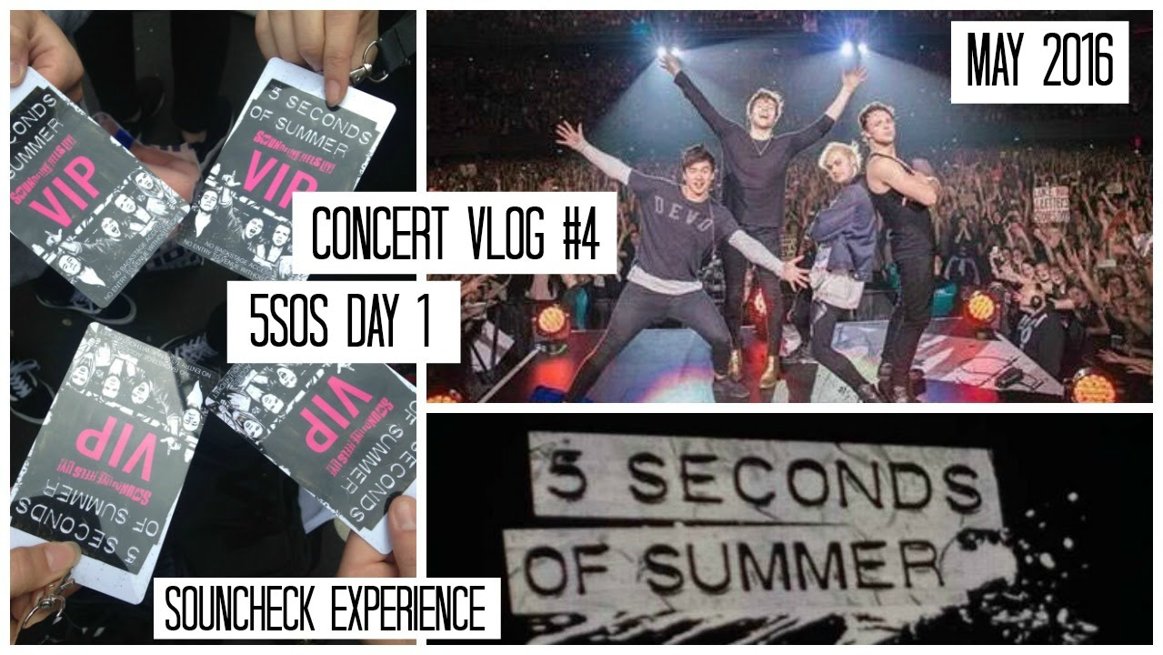 5 seconds of summer vip tickets myvacationplan 5sos soundcheck experience slfl tour vlog you m4hsunfo