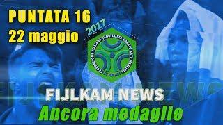 FIJLKAM NEWS 16 - ANCORA MEDAGLIE