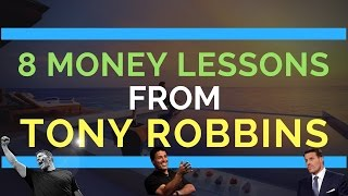 8 Money Lessons from Tony Robbins