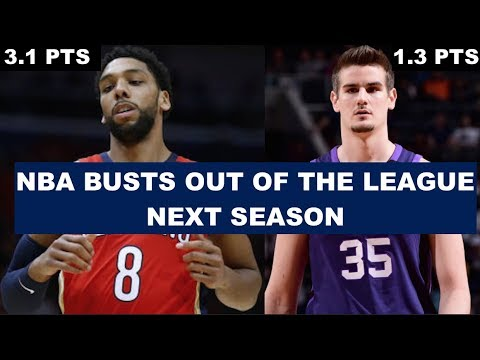 6 NBA Busts Who Will Be Out Of The League Next Season
