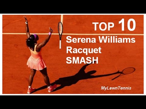 TOP 10 Serena Williams Racquet (Racket) SMASH