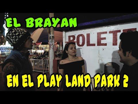 EL BRAYAN EN EL PLAY LAND PARK 2 - Loco IORI (recordando a la britanny