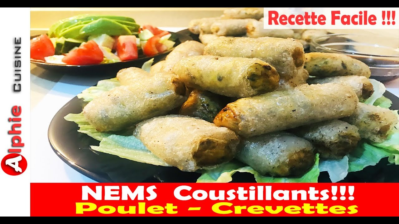 NEMS CROUSTILLANTS !!!  Poulet - Crevettes - Recette Facile !!!