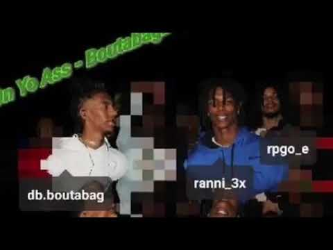 Boutabagboyz - On Yo Ass