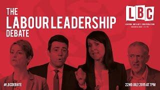 LBC Labour Leadership Debate: Welfare, Tony Blair, and Nigel Farage (Part 1)