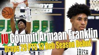 IU Commit Armaan Franklin Drops 29pts | Season Debut