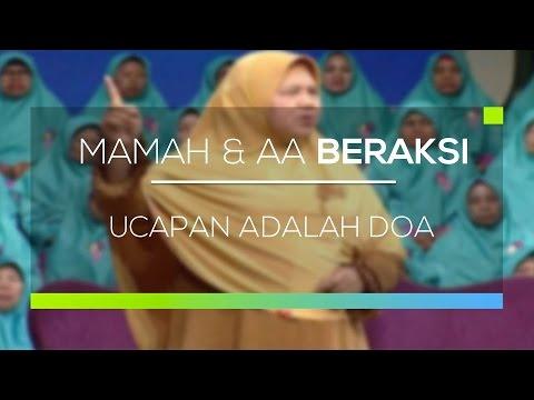 Mamah Dan Aa Beraksi Ucapan Adalah Doa Youtube