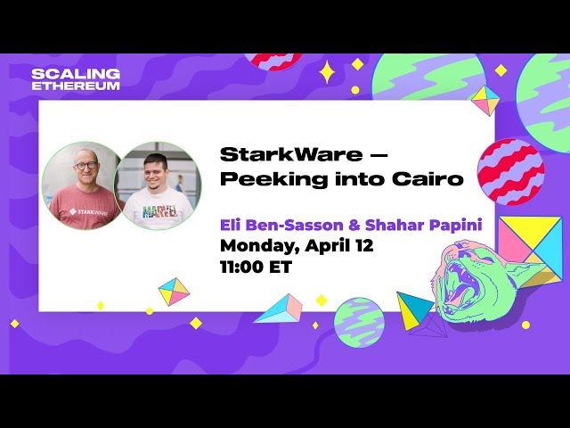 StarkWare 🛠 Peeking into Cairo