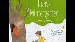 Das hast du gut gemacht (nur Musik) - Rubys Wintergarten