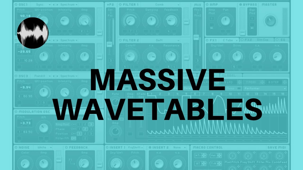 Massive Wavetables - Synth Tutorial