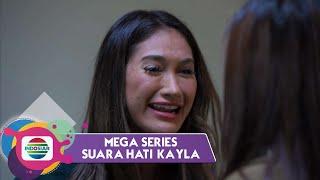 Download Highlight Mega Series Suara Hati Kayla   Episode 7