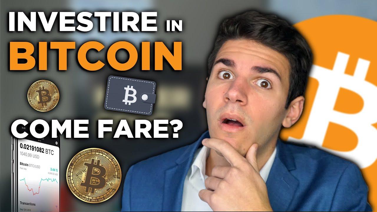 come si fa a investire in bitcoin