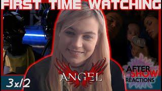 "Angel 3x12 - ""Provider"" Reaction"