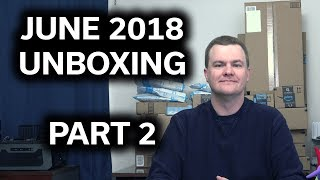 June 2018 Unboxing - Part 2 - More Awesome Stuff! - Tech Deals