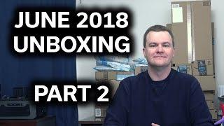 June 2018 Unboxing - Part 2 - More Awesome Stuff! - Tech Deals