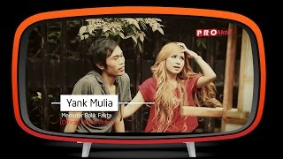 Download Yank Mulia - Memutar Balik Fakta (Official Music Video)