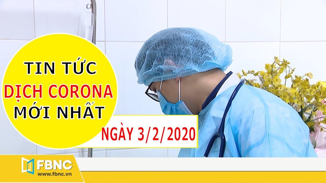 Tin tức dịch corona mới nhất ngày hôm nay 3/2/2020 | Tin tức tổng hợp
