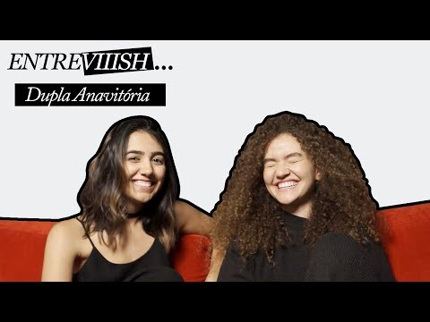 Anavitória no Entreviiish: respondendo fãs no FAQ Amoroso
