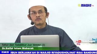 Tafsir dan Tadabbur Juz 'Amma (3)