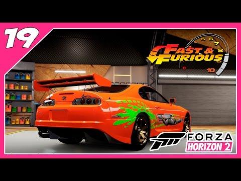 Forza Horizon 2 - #19 - SUPRA O' Brian Velozes & Furiosos!!   [Xbox One]