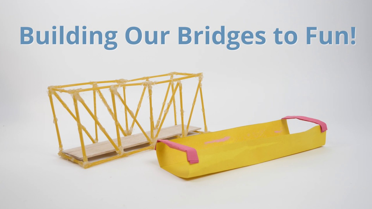 Building Our Bridge to Fun! - Activity - TeachEngineering