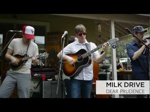 "Milk Drive  ""Dear Prudence"""