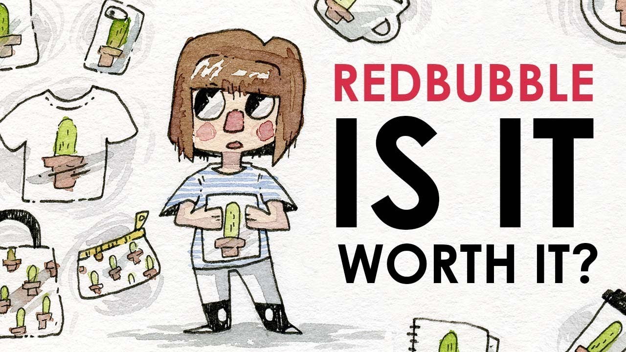 REDBUBBLE - Pros, Cons, and Thoughts - YouTube