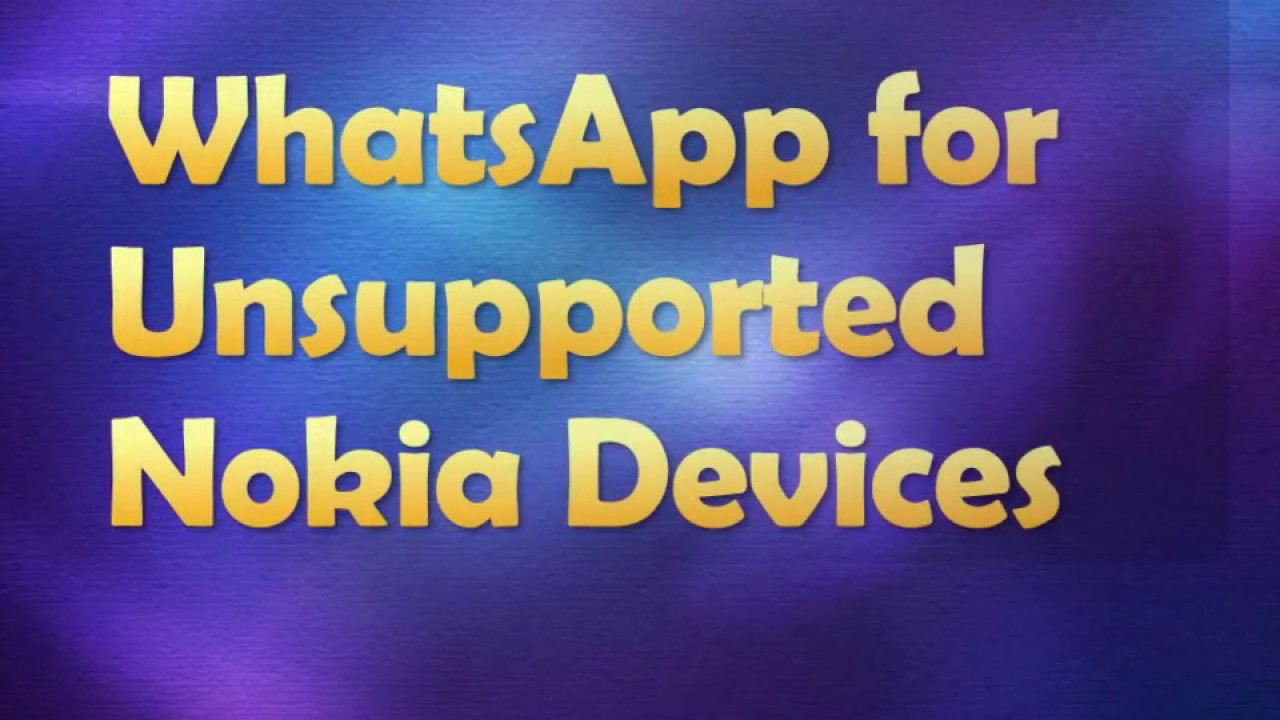 How To Install Whatsapp In Any Nokia S40 Series Phone