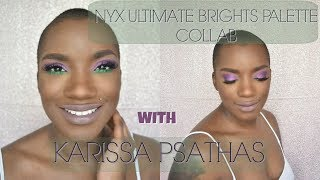 NYX COSMETICS ULTIMATE BRIGHT PALETTES | COLLAB WITH KARISSA PSTHAS | BEAUTY BY KANDI