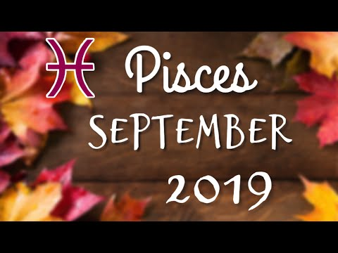 Pisces *Relationship Class IS in Session!* September 2019