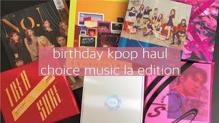 birthday kpop haul ➯ choice music la edition!