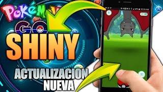 (Lo que No Sabiamos) ACTUALIZACION Pokemon Go ¡¡NUEVOS POKEMON SHINY!!