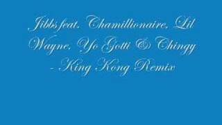 Jibbs ft. Chamillionaire, Lil Wayne Chingy - King Kong Remix