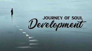Journey of Soul Development