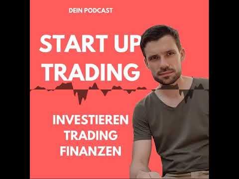 Start Up Trading | Dein Podcast über Investieren, Trading und Finanzen - 022 Das Tradingtagebuch