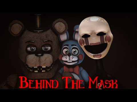 [FNaF SFM] Behind The Mask (COLLAB)