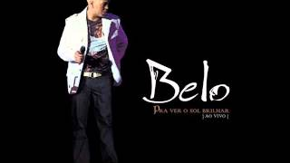 Belo - Eternamente / Tua Boca (Ao Vivo)